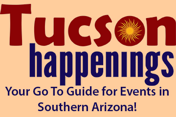 Tucson Happenings