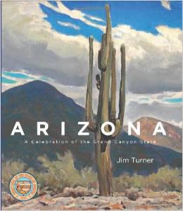 Arizona: A Celebration of the Grand Canyon State